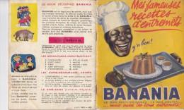 BANANIA, Y'a Bon!, Mes Fameuses Recettes D'entremets, 38 Recettes, Livret Des Années 50 Environ - Gastronomie