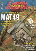 GAZETTE ARMES MAT 49 PM PISTOLET MITRAILLEUR FRANCAIS 1949 MAS 35 ETUDE ACCESSOIRES COLLECTION
