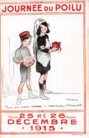 """¤¤  -   ILLUSTRATEUR """" POULBOT """"   -  Jounée Du Poilu  -  25 Et 26 Décembre 1915   -  ¤¤ - Illustrateurs & Photographes"""