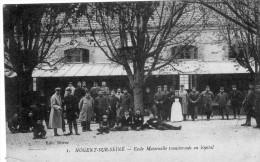 NOGENT SUR SEINE  -  Ecole Maternelle Transformée En Hôpital - Nogent-sur-Seine