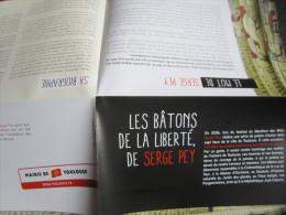 Affiche/Dépliant 28x40 Cm : Serge Pey, 11 Bâtons De La Liberté À Découvrir Dans La Ville. Toulouse. 2013 - Poésie