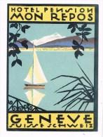 7463. Etiqueta Publicité HOTEL Pension MON REPOS, Geneve Schweiz - Publicidad