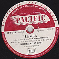 78 Trs - PACIFIC  JF 6024 - état TB - HENRI ROSSOTTI - SAMBA - BAILANDO LA GUARACHA - 78 Rpm - Gramophone Records