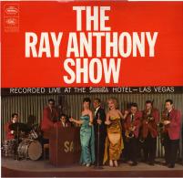 * LP *  THE RAY ANTHONY SHOW (Live At The Sahara, Las Vegas)(England 1960 EX-!!!) - Jazz