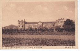 HYERES ,  Ecole D'Agriculture, L'Internat, Non Circulée - Hyeres