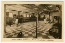 Paquebot Ile De France  - Salle De Culture Physique    ( Plan Peu Courant..... Avec Ring De Boxe ) - Paquebots