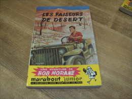 Bob Morane :très Bel Exemplaire Edition Originale Marabout Les Faiseurs De Désert - Aventure