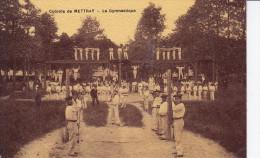 Colonie De METTRAY - La Gymnastique (D6-707) - Mettray