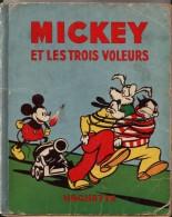 MICKEY Et Les Trois Voleurs - 1936 - Livres, BD, Revues