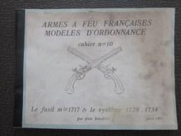 MILITARIA document militaire arme � feu fran�aise mod�le d�ordonnance fusil Mle 1717  & syst�me 1728. 1734 /J. Boudriot