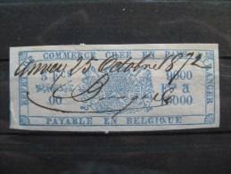 Timbres Belgique : TIMBRES FISCAUX POUR EFFETS DE COMMERCE 1870 ET 1873 - Stamps