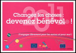 B2-11N- Carte Pub. Le Parlement Européen Soutient L´année Du Volontariat - France