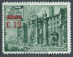 1952 VATICANO SOPRASTAMPATO 12 SU 13 LIRE MH * - ED08 - Vatican