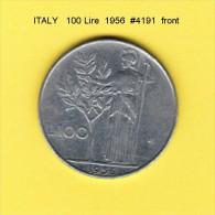 ITALY   100  LIRE  1956  (KM # 96) - 1946-… : Republic