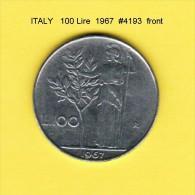 ITALY   100  LIRE  1967  (KM # 96) - 1946-… : Republic
