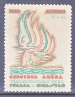 ITALY  AAMC 1125   VIGNETTE  AEROPHILATELIC    CROCIERA  AEREA  ITALIA-BRASIL  1930   * - 1900-44 Vittorio Emanuele III