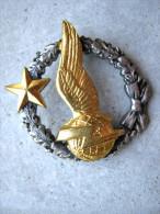 ANCIEN INSIGNE ARMEE DE L´AIR BREVET ELEVE RADIO NAVIGATEUR DRAGO ROMAINVILLE ETAT EXCELLENT - Luftwaffe