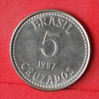 BRAZIL  5  CRUZADOS  1987   KM# 605  -    (Nº07131) - Brésil