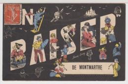 75 - Un Baiser De MONTMARTRE - Avec Multiples Personnages Illustrés - Autres