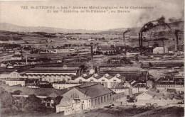 SAINT ÉTIENNE  Les Ateliers Métallurgiques De La Chaléassière Et Les Aciéries De Saint-Étienne Au Marais ( Usine ) - Saint Etienne