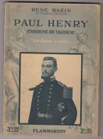 René BAZIN : Paul HENRY  Enseigne De Vaisseau - Chine 1900 - Histoire
