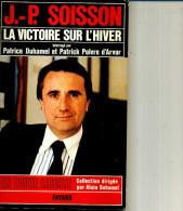 JP SOISSON  DUHAMEL POIVRE D ARVOR  LA VICTOIRE SUR L HIVER 170 PAGES 1978 - Politique