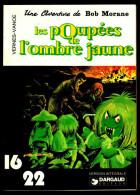 """BOB MORANE """" LES POUPEES DE L´OMBRE JAUNE """" - DARGAUD Coll. 16/22 - N° 12. - Bob Morane"""