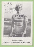 Jean GRACZYK, Autographe Manuscrit, Dédicace (voir Aussi Dos). 2 Scans. Ford France Gitane - Cycling