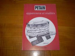 Association Nationale Des Anciens Combattants De La Résistance : Pétain, Apparences Et Réalités . Photos N&b - Biographie