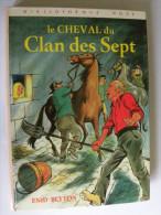 Le CHEVAL Du CLAN Des SEPT Enid Blyton Illustrations Henriette Munière  Bibliothèque Rose 1975 - Bibliotheque Rose