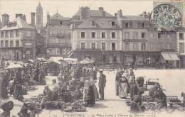 Cpa,1905,manche,avranches     ,la  Place Littré à L´heure Du Marché,trés Rare,joaillerie,orfèverie     ,hotel  De France