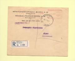 Belgrade - Serbie - 16-10-1939 - Machine A Affranchir - Destination Algerie - Recommande - Serbie