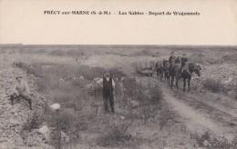 77 PRECY Sur MARNE  Ouvriers Exploitation Des CARRIERES De SABLES Et GRAVIERS Rails Wagons Tirés Par Les CHEVAUX 1916 - Zonder Classificatie