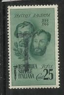 ITALIA REGNO ITALY KINGDOM REPUBBLICA SOCIALE RSI 1944 FRATELLI BANDIERA CENT 25 MNH TASSATO - Nuovi