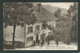 39. BELLEFONTAINE ( JURA ). HÔTEL DU JURA... TABAC..  ANIMEE...C1651 - Autres Communes
