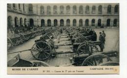 CP , MILITARIA , MUSEE De L'ARMEE , CAMPAGNE 1914-1918 , Canons De 77 Pris Sur L'Ennemi - Matériel