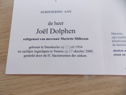 Doodsprentje Joël Dolphen Steenkerke 27/7/1934 Veurne 27/10/2009 ( Mariette Millecam ) - Religione & Esoterismo