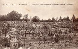 Cpa 1918 FLORENT, La Grande Guerre, Cimetière Des Héros De L'argonne -  (32.10) - Francia