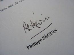 Philippe SEGUIN (1943-2010) - Ministre - PDT Assemblée Nationale - Député VOSGES ... - Autographe - Autographs