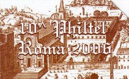 *ITALIA: 10^ PHILTEL - ROMA 2006* - Scheda Usata - Italy