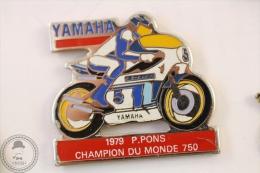 Yamaha 1979 P. Pons Champion Du Monde 750 Motorcycle/ Motorbike Racing - Pin Badge #PLS - Motos