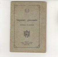 PFW/25 IMPARARE GIUOCANDO MANUALE DI GIOCHI Ed. A.V.E. Anni '30 - Giochi
