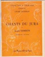 Chants Du Jura . C. Geoffray - J. Samson 1951 - Musique