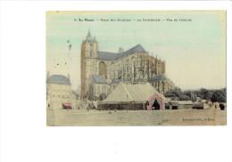 72 - Le Mans - Place Des Jacobins - édit.fourmont N° 9 Toilée Couleur Chapiteau De Cirque ? FETE FORAINE ? 1907 - Le Mans