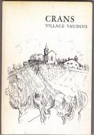 Crans Village Vaudois - Culture