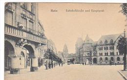 23846 METZ.  BAHNOFSTRABE Und Hauptpost -kilngenstein 115 - Metz