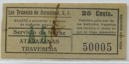 BILLETE NOCTURNO DE LOS TRANVIAS DE BARCELONA // (REF 6+TC) - Europa