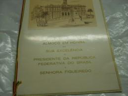 PORTO -ALMOÇO EM HONRA DE SUA EXCELENÇIA O PRESIDENTE DA REPUBLICA FEDERATIVA DO BRASIL  E SENHORA FIGUEIREDO - Menus