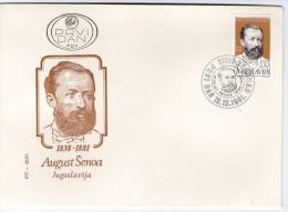 Yugoslavia, 1981, Death Centenary Of August Senoa, FDC - FDC