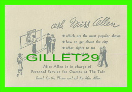 CARTES DE VISITE - THE TAFT HOTEL - ASK MISS ALLEN - PERSONAL SERVICE FOR GUESTS - - Cartes De Visite